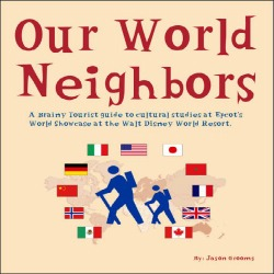 Our World Neighbors - an EPCOT unit study, Homeschooling at Walt Disney World